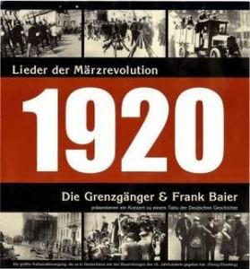 Grenzgänger & Frank Beier: Lieder der Märzrevolution 1920