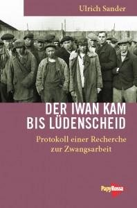 Der Iwan kam bis Lüdenscheid