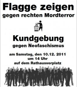 Flagge zeigen gegen rechten Mordterror - Kundgebung gegen Neofaschismus am 10.12.2011 um 14 Uhr auf dem Rathausvorplatz