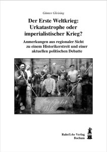 Günter Gleising, Der Erste Weltkrieg
